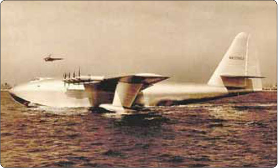 Figure 6-2. Hughes Flying Boat, H-4 Hercules named the Spruce Goose.
