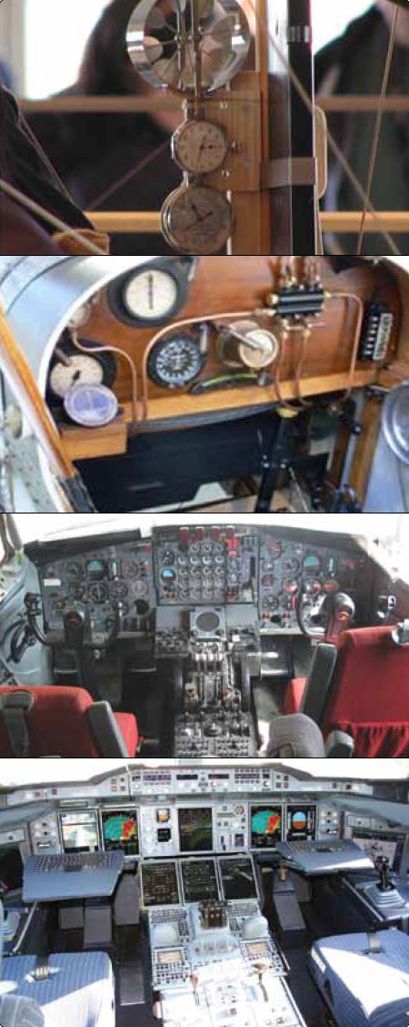 Figure 10-1. From top to bottom: instruments of the Wright Flyer, instruments on a World War I era aircraft, a late 1950s/early 1960s Boeing 707 airliner cockpit, and an Airbus A380 glass cockpit.